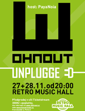 Wohnout Unplugged host: PayaNoia